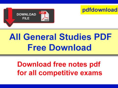 General Studies Notes PDF