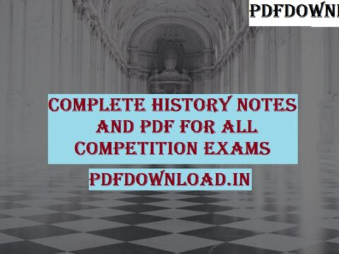 [PDF]Complete History Notes And PDF For All Competition Exams