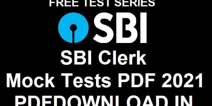 SBI Clerk Mock Tests PDF 2021