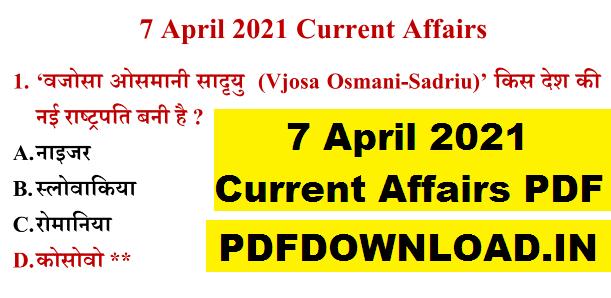 7 April 2021 Current Affairs PDF